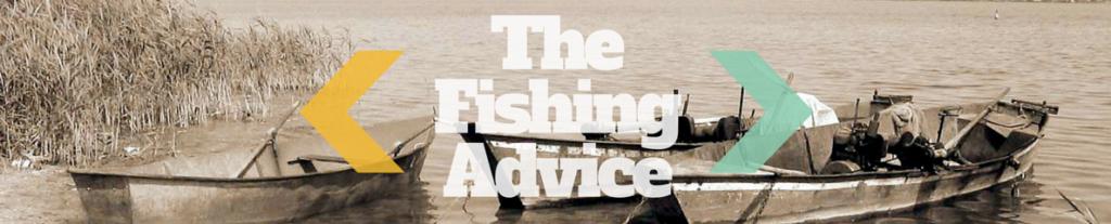 The Fishing Advice