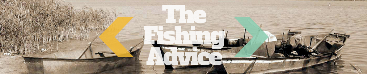 The Fishing Advice